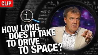 QI | How Long Does It Take To Drive To Space?