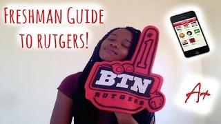 Freshman Guide to Rutgers!