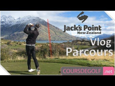 Vlog Parcours - Jack's Point Golf Nlle-Zélande - Par Renaud Poupard