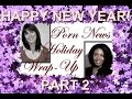 Download 2014 Porn News Holiday Wrap-Up featuring ex-pornstars Monica Foster and Desi Foxx (part 2) MP3 song and Music Video