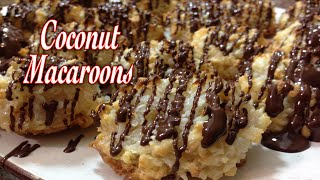 Coconut Macaroons ~ So Easy And So Good