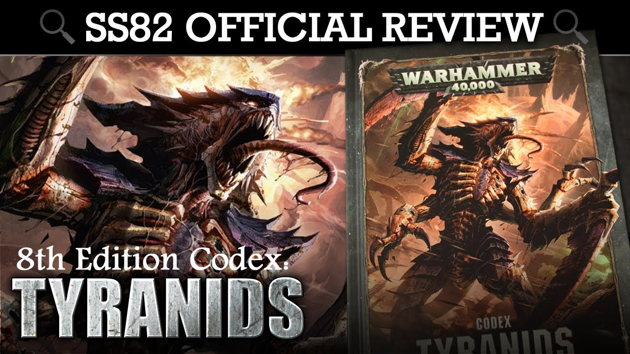 *NEW* Tyranids Codex REVIEW + TACTICA Warhammer 40K 8th Edition