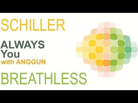 Schiller - Always You with Anggun