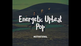 Positive and energetic music for work non stop   work place vibes   upbeat music pop rock