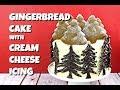Winter Wonderland Gingerbread Cake   Gretchen's Bakery