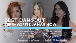 BEST DANGDUT FAVORITE JAMAN NOW
