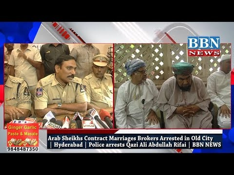 Arab Sheikhs & Contract Marriages Brokers & Qazi Ali Abdullah Rifai | Arrested | BBN NEWS