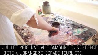 VLB 2018-07 : Nathalie Smaguine en résidence d'été à l'Orangerie-Espace Tourlière