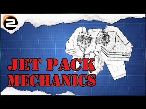 [GUIDE] Jet Pack Mechanics