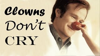Robin Williams Tribute - Clowns Don
