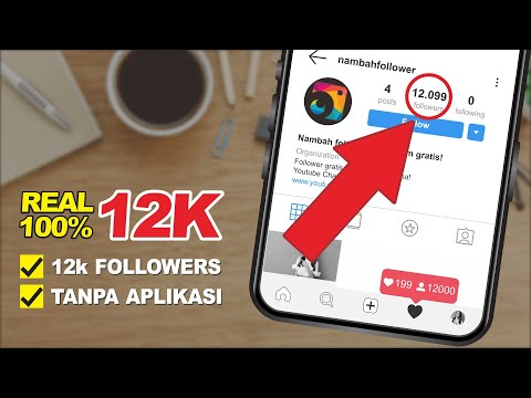 WORK! CARA MENAMBAH FOLLOWERS INSTAGRAM 12K