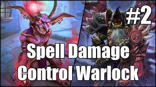 [Hearthstone] Spell Damage Control Warlock (Part 2)