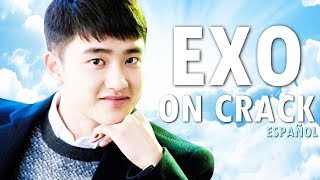 EXO ON CRACK 8 (Español) | Kyungsoo Sigue Mintiendo