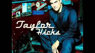 Watch Taylor Hicks Wherever I Lay My Hat video