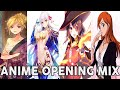 ANIME OPENING MIX #6 FULL SONG
