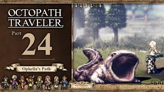 Octopath Traveler   Part 24 - Brooch Buisness - ( 100% Lets Play - Nintendo Switch Gameplay)