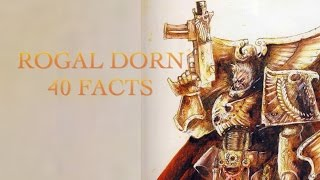 40 Facts and Lore about Rogal Dorn Warhammer 40K