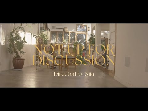 Niia – Not Up For Discussion