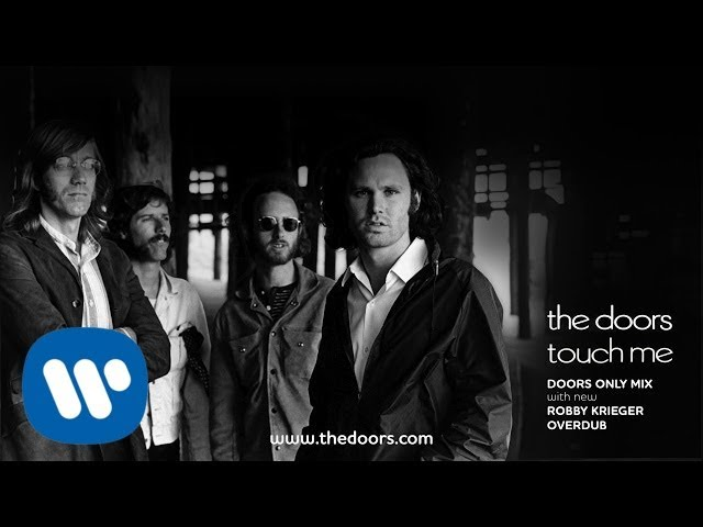 The Doors - Touch Me (Doors Only Mix) (Official Audio)