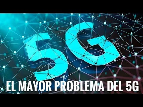 El Mayor problema del 5G