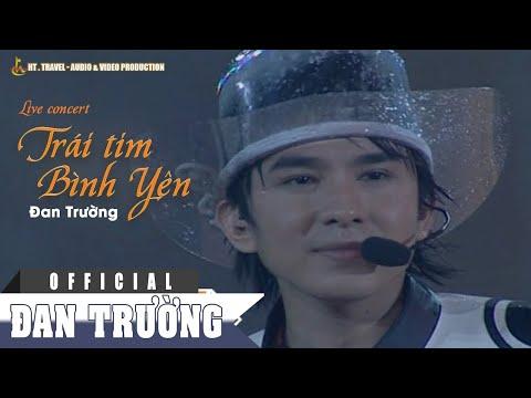 Live Concert 2003 Trái Tim Bình Yên Phần 1 - Đan Trường [Official]