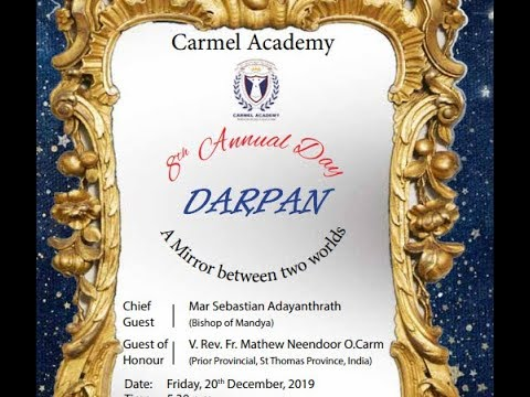 CARMEL ACADEMY BANGALORE  8TH ANNUAL DAY  | DARPAN | DAY 2 | 20TH DECEMBER 2019