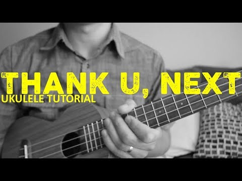 Thank U, Next - Ariana Grande - EASY Ukulele Tutorial - Chords - How To Play
