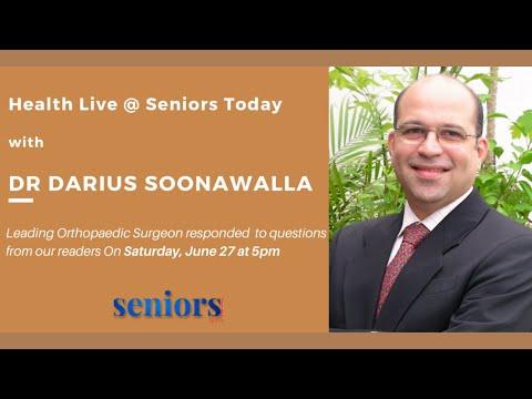 health-updates-4-senior-citizens-|-discussion-with-dr-darius-soonawalla-(orthopaedic-surgeon-mumbai)