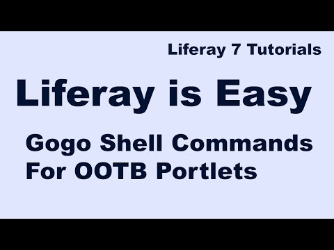 Liferay Tutorial 05 :- Apache Felix Gogo Shell Commands for Out of the box (OOTB) Portlets