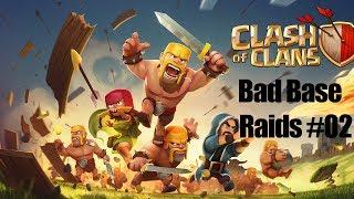 Clash Of Clans: Bad Base Raids - #2