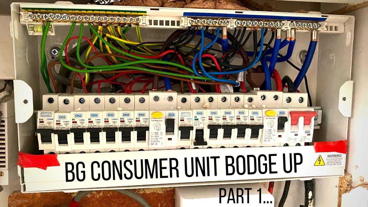 BG Consumer Unit Bodge Up - Part 1