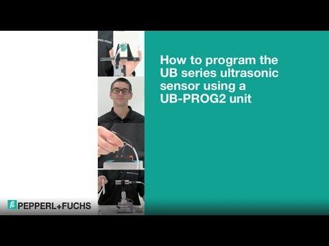 How to Program an Ultrasonic Sensor Using UB-PROG2