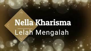 Gambar cover Nella Kharisma - Lelah Mengalah KARAOKE TANPA VOKAL