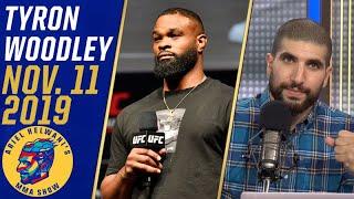 Tyron Woodley: I'm ready to fight Colby Covington, Kamaru Usman | Ariel Helwani's MMA Show