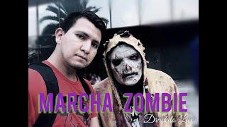 MARCHA ZOMBIE  2018 cdmx desde las ALTURAS