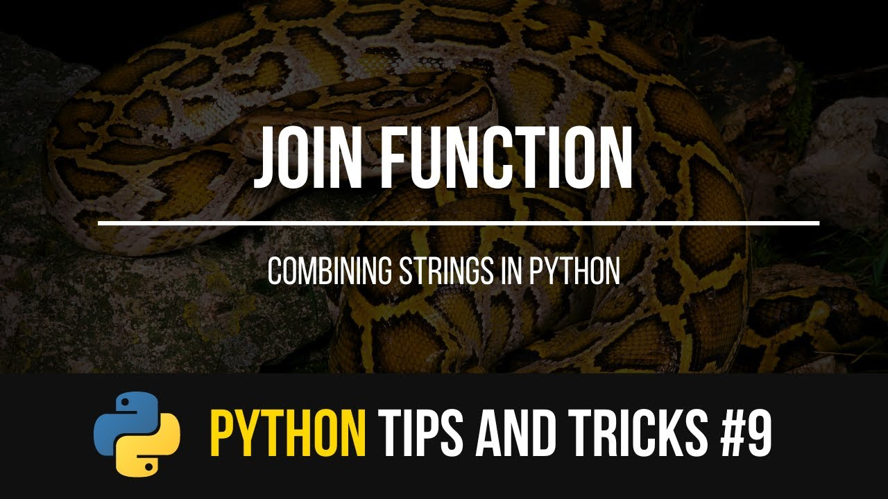 How to using the join function in Python
