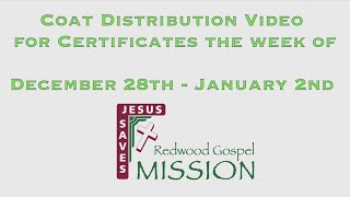 Coat Distribution Video for Certificates the week of December 28th - January 2nd
