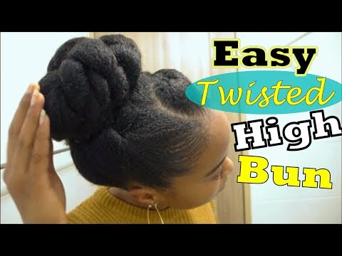 *67* SUPER EASY NATURAL HAIRSTYLE: Quick Twisted High Bun