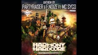 Partyraiser & F. Noize ft. MC Syco - The Myths Of The Ultimate Hardcore Feeling