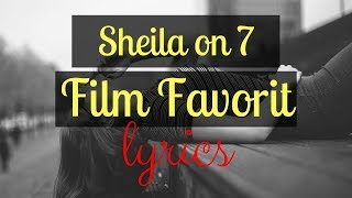 Download SHEILA ON 7 - Film Favorit [LIRIK VIDEO] Mp3
