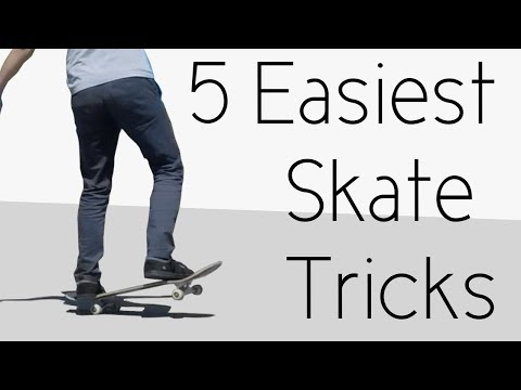 5 Easiest Skate Tricks In The Whole Entire Universe