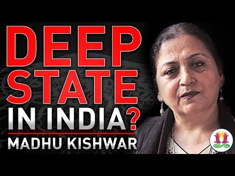 Deep State in India? Discussion with Madhu Kishwar