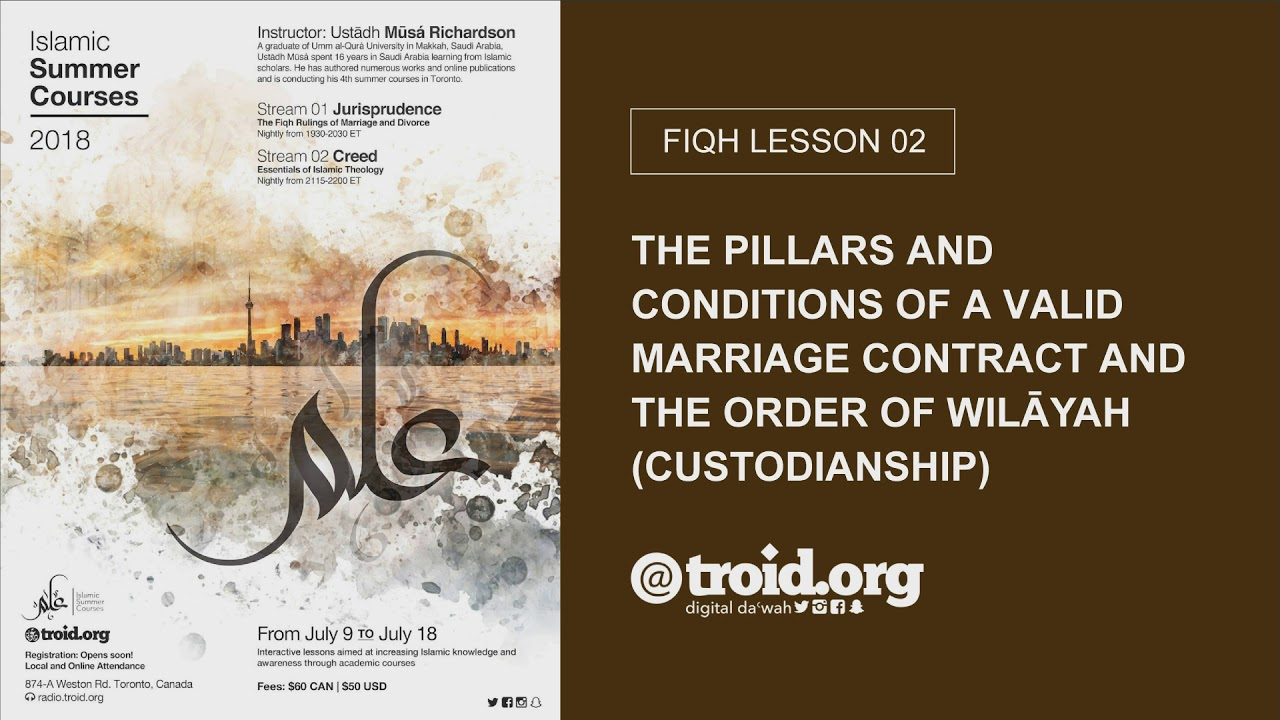 02: The Pillars and Conditions of a Valid Marriage Contract | Mūsá Richardson