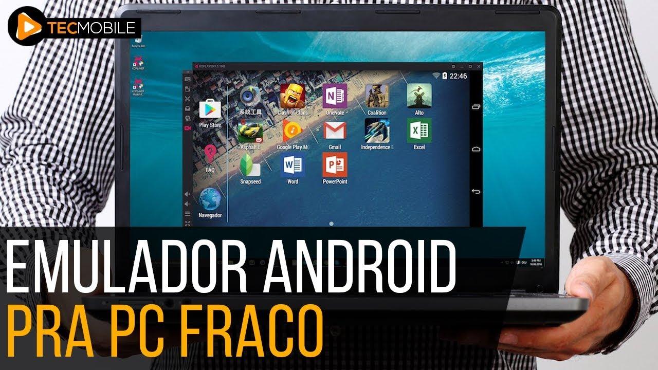 emulador pra pc fraco android