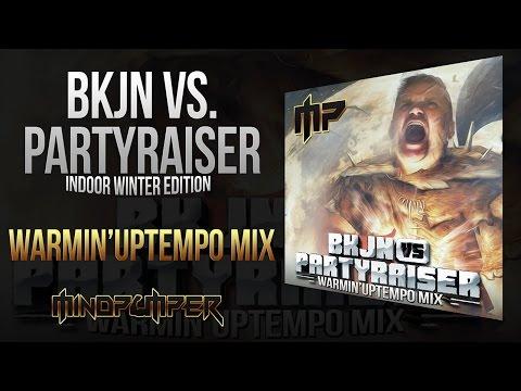 BKJN vs. Partyraiser 2017 - Indoor Winter Edition | Warmin'Uptempo Mix by MindPumper
