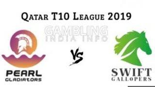 Live Pearl Gladiators Vs Swift Gallopers || Qatar T10 cricket Live