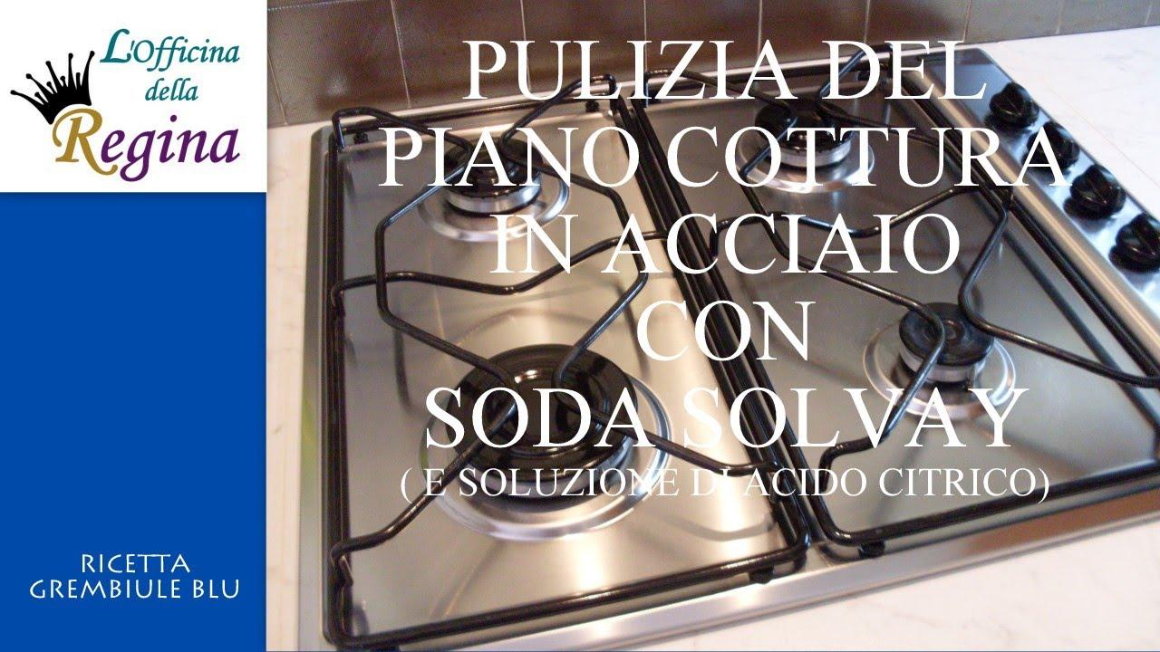 Come Pulire Il Piano Cottura pulizia del piano cottura in acciaio con soda solvay e soluzione di acido  citrico
