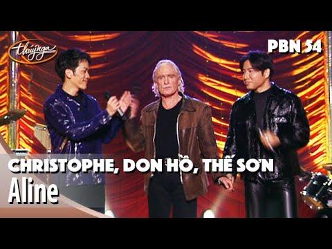 PBN 54 | Christophe, Don Hồ, Thế Sơn – Aline