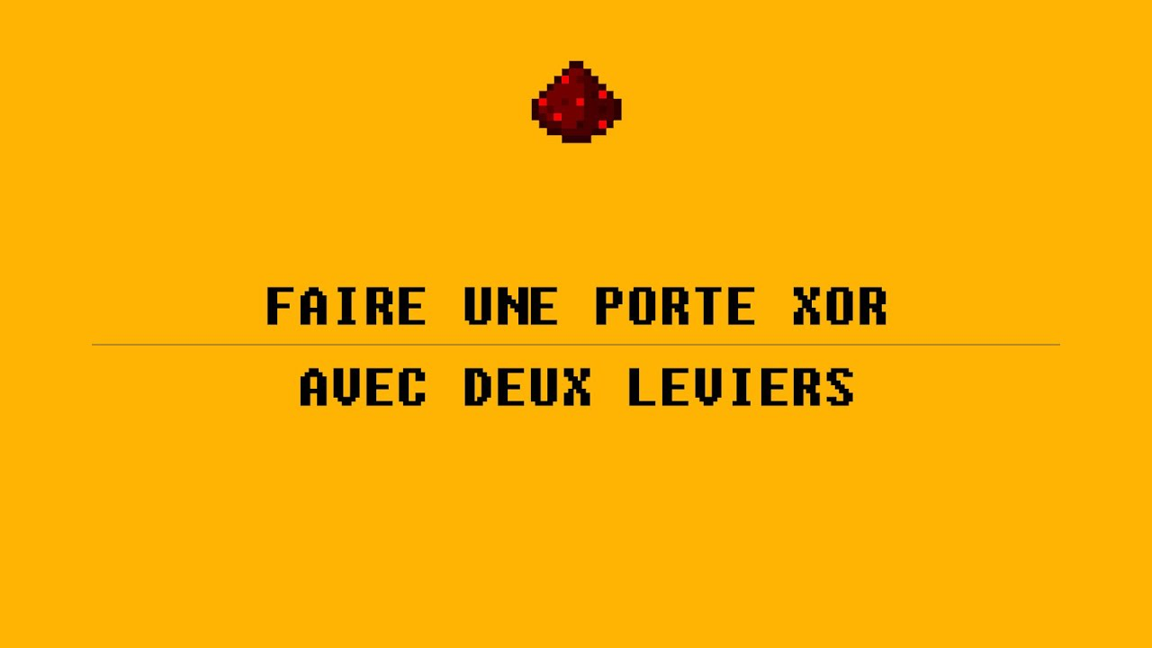 3 porte xor minecraft fran ais youtube for Porte xor minecraft