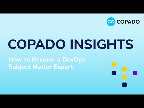 Copado Insights: How to become a DevOps Subject Matter Expert